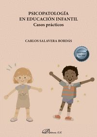 PSICOPATOLOGIA EN EDUCACION INFANTIL. CASOS PRÁCTICOS