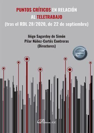 PUNTOS CRÍTICOS EN RELACIÓN AL TELETRABAJO (TRAS EL RDL 28/2020, DE 22 DE SEPTIE