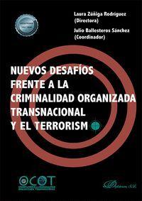 NUEVOS DESAFIOS FRENTE A LA CRIMINALIDAD ORGANIZADA TRANSNAC