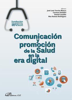 COMUNICACIÓN Y PROMOCIÓN DE LA SALUD EN LA ERA DIGITAL