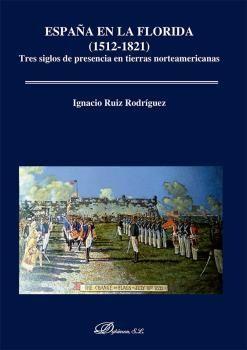 ESPAÑA EN LA FLORIDA (1512-1821)