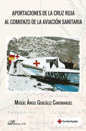 APORTACIONES DE LA CRUZ ROJA AL COMIENZO DE LA AVIACIÓN SANITARIA
