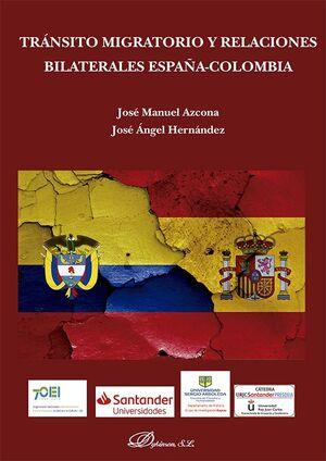 TRÁNSITO MIGRATORIO Y RELACIONES BILATERALES ESPAÑA-COLOMBIA
