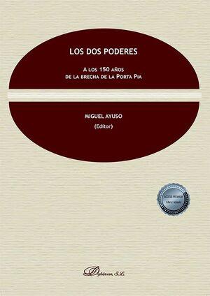 LOS DOS PODERES. A LOS 150 AÑOS DE LA BRECHA DE LA PORTA PIA