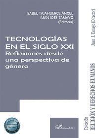 TECNOLOGIAS EN EL SIGLO XXI.  REFLEXIONES DESDE UNA PERSPECTIVA DE GÉNERO