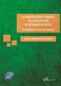 LA SIMPLIFICACION DE TRAMITES EN LA CONSTITUCION DE SOCIEDADES DE CAPITAL