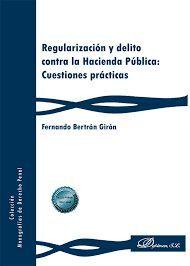 REGULARIZACION Y DELITO CONTRA LA HACIENDA PUBLICA: CUESTIONES PRÁCTICAS