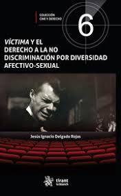 VICTIMA Y EL DERECHO A LA NO DISCIMINACION POR DIVERSIDAD AFECTIVO-SEXUAL