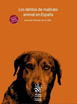 LOS DELITOS DEL MALTRATO ANIMAL EN ESPAÑA