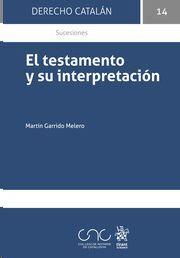 EL TESTAMENTO Y SU INTERPRETACION