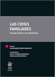 LAS CRISIS FAMILIARES. TRATADO PRACTICO INTERDISCIPLINAR
