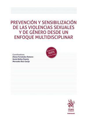 PREVENCION Y SENSIBILIZACION DE LAS VIOLENCIAS SEXUALES Y DE GENERO DESDE UN ENFOQUE MULTIDISCIPLINAR