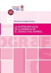 LA ACEPTACION LEGAL DE LA HERENCIA EN EL CODIGO CIVIL ESPAÑOL