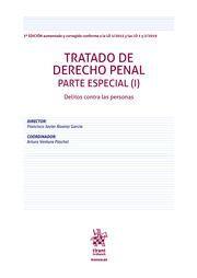 TRATADO DE DERECHO PENAL. PARTE ESPECIAL T.I DELITO CONTRA LAS PERSONAS