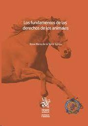 LOS FUNDAMENTOS DE LOS DERECHOS DE LOS ANIMALES