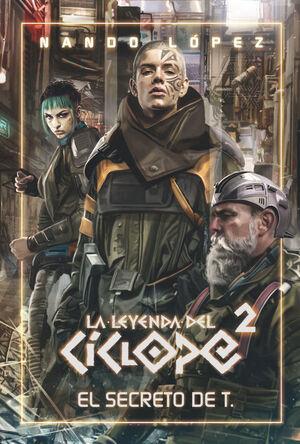 LA LEYENDA CÍCLOPE 2 EL SECRETO DE T