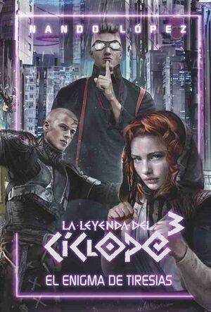LA LEYENDA DEL CÍCLOPE 3 EL ENIGMA DE TIRESIAS
