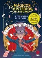 MAGICOS MISTERIOS EN  CHASSBURGO 1 LA VOZ DENTRO DE LA PARED