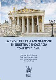 CRISIS DEL PARLAMENTARISMO EN NUESTRA DEMOCRACIA CONSTITUCIONAL