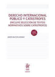 DERECHO INTERNACIONAL PUBLICO Y CATÁSTROFES