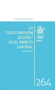 LA DESCONEXION DIGITAL EN EL AMBITO LABORAL