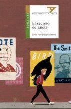 EL SECRETO DE ENOLA (PREMIO ALA DELTA LITERATURA INFANTIL 2016)