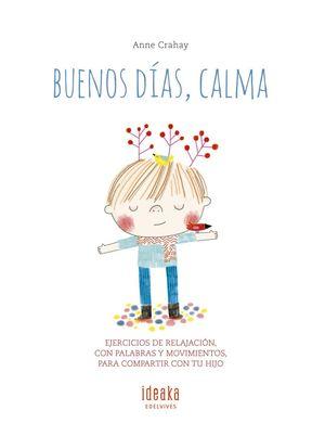 BUENOS DIAS, CALMA
