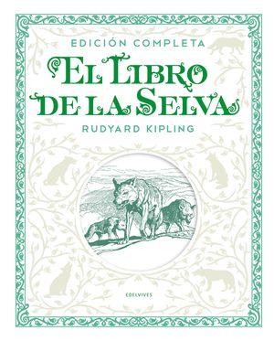 EL LIBRO DE LA SELVA (EDICIÓN COMPLETA)