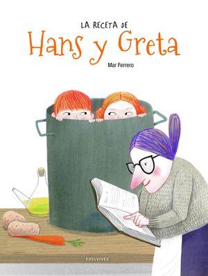 LA RECETA DE HANS Y GRETA