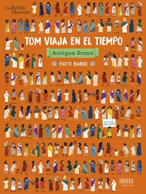 ANTIGUA ROMA - TOM VIAJA EN EL TIEMPO