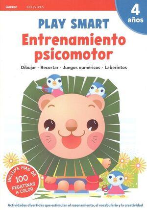 ENTRENAMIENTO PSICOMOTOR. PLAY SMART. 4 AÑOS