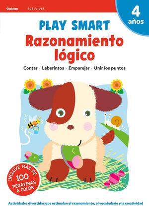RAZONAMIENTO LOGICO. PLAY SMART. 4 AÑOS