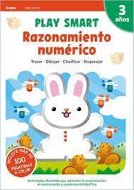 RAZONAMIENTO NUMERICO. PLAY SMART. 3 AÑOS