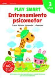 ENTRENAMIENTO PSICOMOTOR. PLAY SMART. 3 AÑOS