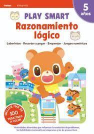 RAZONAMIENTO LOGICO. PLAY SMART. 5 AÑOS