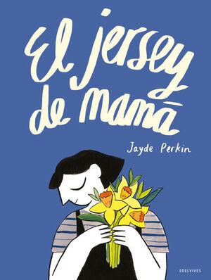 EL JERSEY DE MAMÁ