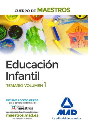 CUERPO  DE MAESTROS. EDUCACIÓN INFANTIL TEMARIO VOLUMEN 1