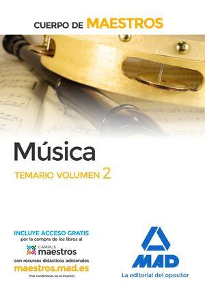 MÚSICA.CUERPO DE MAESTROS. TEMARIO VOLUMEN 2