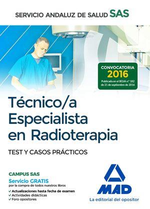 TÉCNICO/A ESPECIALISTA EN RADIOTERAPIA DEL SERVICIO ANDALUZ DE SALUD. TEST Y CASOS
