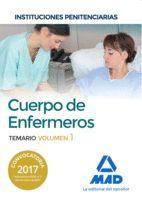 CUERPO DE ENFERMEROS TEMARIO VOL 1  INSTITUCIONES PENITENCIARIAS