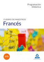 CUERPO DE MAESTROS. FRANCES. PROGRAMACION DIDACTICA