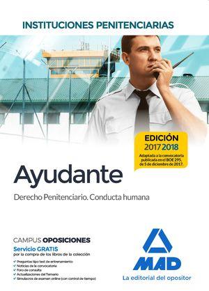 AYUDANTE. INSTITUCIONES PENITENCIARIAS. DERECHO PENITENCIARIO. CONDUCTA HUMANA