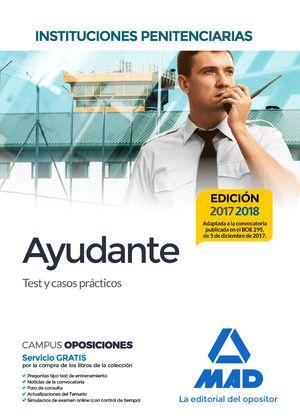 AYUDANTE. INSTITUCIONES PENITENCIARIAS. TEST Y CASOS PRÁCTICOS