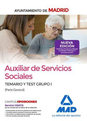 AUXILIAR DE SERVICIOS SOCIALES DEL AYUNTAMIENTO DE MADRID. TEMARIO Y TEST GRUPO