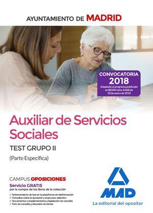 AUXILIAR DE SERVICIOS SOCIALES DEL AYUNTAMIENTO DE MADRID. TEST GRUPO II (PARTE