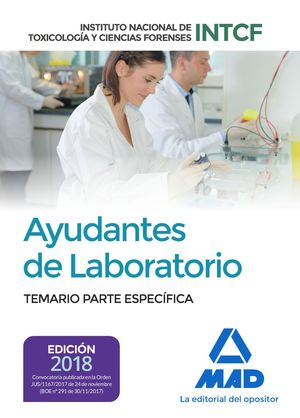 AYUDANTES DE LABORATORIO. TEMARIO PARTE ESPECÍFICA. INSTITUTO NACIONAL DE TOXICOLOGÍA Y CIENCIAS FORENSES