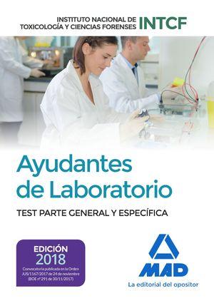AYUDANTES DE LABORATORIO. TEST PARTE GENERAL Y ESPECÍFICA. INSTITUTO NACIONAL DE TOXICOLOGÍA Y CIENCIAS FORENSES