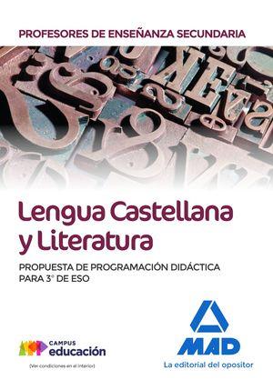 LENGUA CASTELLANA Y LITERATURA. PROPUESTA DE PROGRAMACIÓN DIDACTICA PARA 3º DE ESO