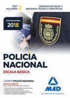 POLICÍA NACIONAL. ESCALA BÁSICA. TEST VOLUMEN 2. 2018 CIENCIAS SOCIALES Y MATERIAS TÉCNICO-CIENTÍFICAS