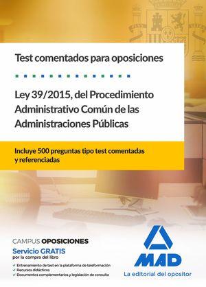 LEY 39/2015, DEL  PROCEDIMIENTO ADMINISTRATIVO COMÚN DE LAS ADMINISTRACIONES PÚBLICAS
